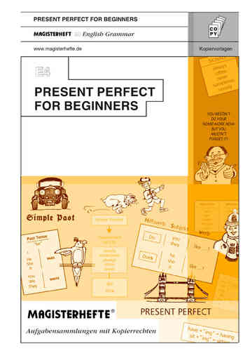 E4 Present Perfect for Beginners