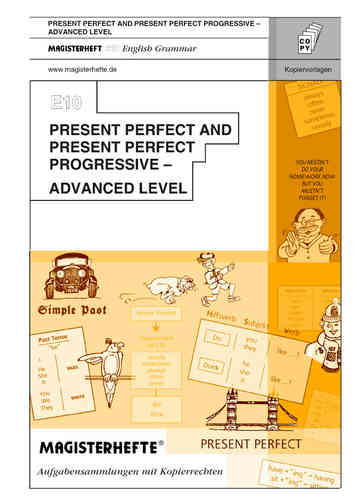E10 Present Perfect and Present Perfect Progressive – Advanced Level